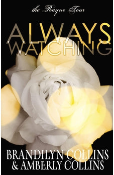 Always Watching (Rayne Tour Book 1) 9780310749189