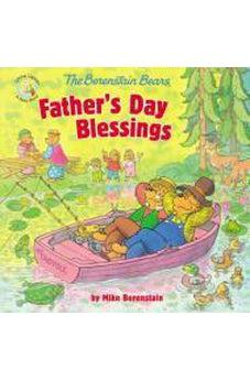 The Berenstain Bears Father's Day Blessings (Berenstain Bears/Living Lights) 9780310749233