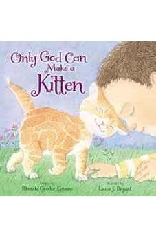 Only God Can Make a Kitten 9780310750086