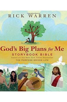 God's Big Plans for Me Storybook Bible: Based on the New York Times Bestseller The Purpose Driven Life 9780310750390