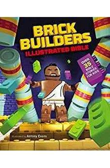 Brick Builder's Illustrated Bible: Over 35 Bible stories for kids 9780310754374