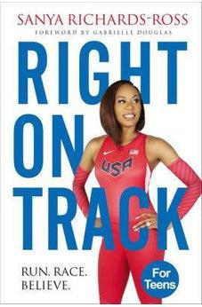 Right on Track: Run, Race, Believe 9780310760900