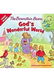 The Berenstain Bears God's Wonderful World (Berenstain Bears/Living Lights) 9780310762010