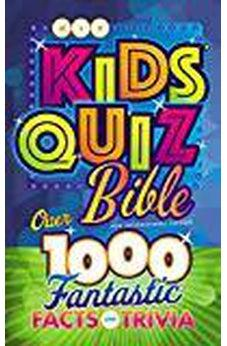 NIV, Kids' Quiz Bible, Hardcover: Over 1,000 Fantastic Facts and Trivia 9780310763222