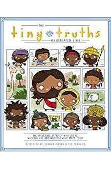 The Tiny Truths Illustrated Bible 9780310764311