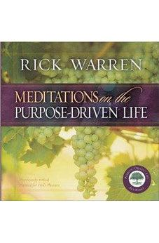 Meditations on the Purpose Driven Life 9780310802464