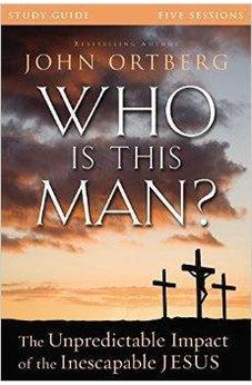 Who Is This Man? Study Guide: The Unpredictable Impact of the Inescapable Jesus 9780310824831