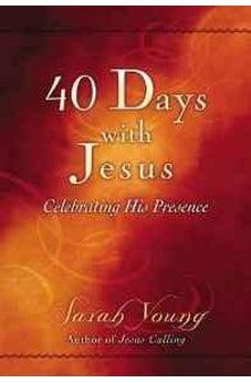 Image of 40 Days With Jesus: Celebrating His Presence 9780529104939