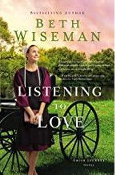 Listening to Love (An Amish Journey Novel) 9780529118714