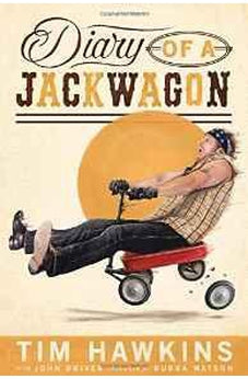 Diary of a Jackwagon 9780718006297