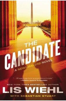 The Candidate (Newsmakers Book 2) 9780718039097