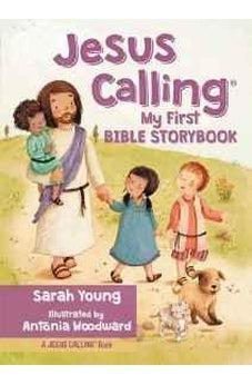 Jesus Calling My First Bible Storybook 9780718076054