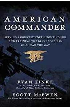 American Commander: Serving a Country Worth Fighting For and Training the Brave Soldiers Who Lead the Way 9780718077877