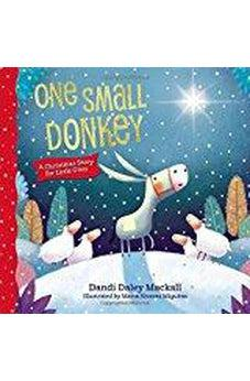 One Small Donkey for Little Ones Hardcover 9780718082475
