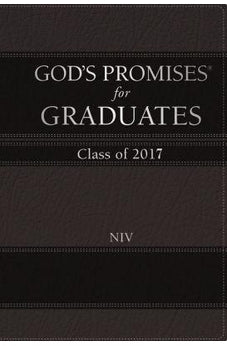 God's Promises for Graduates: Class of 2017 - Black: New International Version 9780718085995
