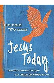 Jesus Today Teen Cover: Experience Hope in His Presence 9780718086817