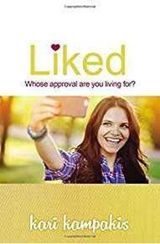 Liked: Whose Approval Are You Living For? 9780718087234