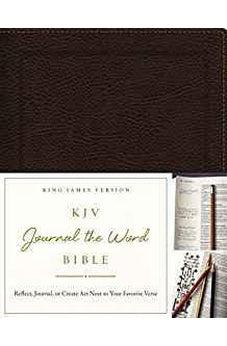 KJV, Journal the Word Bible, Bonded Leather, Brown, Red Letter Edition: Reflect, Journal, or Create Art Next to Your Favorite Verses 9780718089481