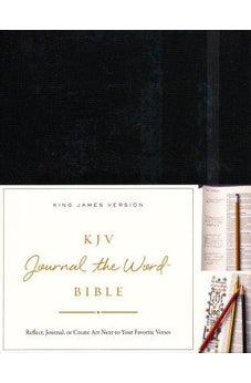 KJV, Journal the Word Bible, Hardcover, Black, Red Letter Edition: Reflect, Journal, or Create Art Next to Your Favorite Verses 9780718089610