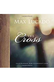 The Cross (Inspiration for Everyday Life) 9780718091361