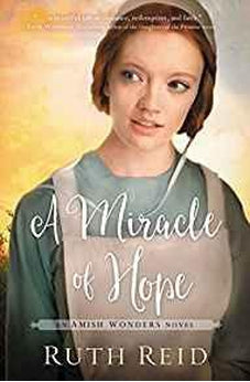 A Miracle of Hope (Amish Wonders Series Book 1) 9780718097783