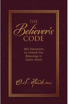 The Believer's Code: 365 Devotions to Unlock the Blessings of Gods Word 9780718099534