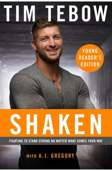 Shaken: Young Reader's Edition: Fighting to Stand Strong No Matter What Comes Your Way 9780735289963