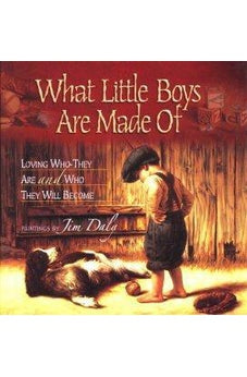 What Little Boys Are Made Of: Loving Who They Are and Who They Will Become 9780736902687
