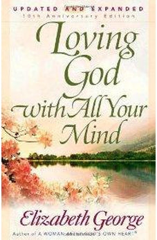 Loving God with All Your Mind 9780736913829