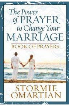 The Power of Prayer(TM) to Change Your Marriage Book of Prayers 9780736920544