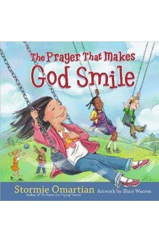 The Prayer That Makes God Smile 9780736923149