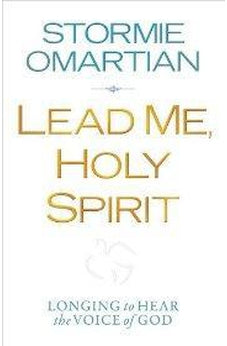 Lead Me, Holy Spirit: Longing to Hear the Voice of God 9780736944106