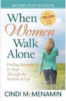 When Women Walk Alone: Finding Strength and Hope Through the Seasons of Life 9780736948227