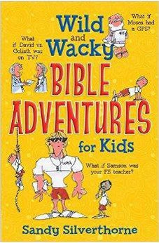 Wild and Wacky Bible Adventures for Kids 9780736956734