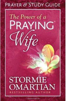 The Power of a Praying Wife Prayer and Study Guide 9780736957557