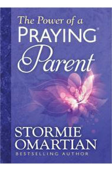 The Power of a Praying Parent Deluxe Edition 9780736957717