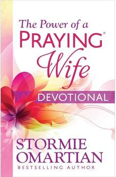 The Power of a Praying Wife Devotional 9780736958899