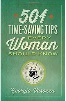 501 Time-Saving Tips Every Woman Should Know 9780736959506