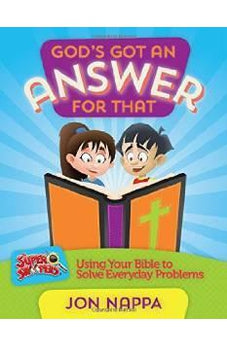 God's Got an Answer for That: Using Your Bible to Solve Everyday Problems 9780736959858