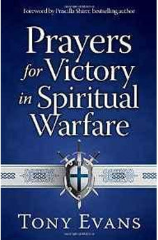 Prayers for Victory in Spiritual Warfare 9780736960588