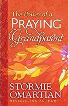 The Power of a Praying© Grandparent 9780736963008