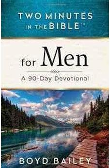 Two Minutes in the Bible for Men: A 90-Day Devotional 9780736965323