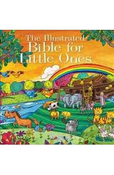 The Illustrated Bible for Little Ones 9780736965521