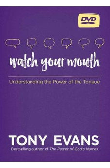 Watch Your Mouth DVD: Understanding the Power of the Tongue 9780736967716