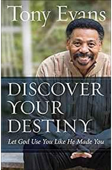 Discover Your Destiny: Let God Use You Like He Made You 9780736967747