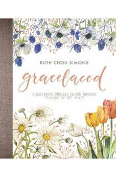 GraceLaced: Discovering Timeless Truths Through Seasons of the Heart 9780736969048