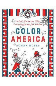 Color America: A God Bless the USA Coloring Book for Adults 9780736969499