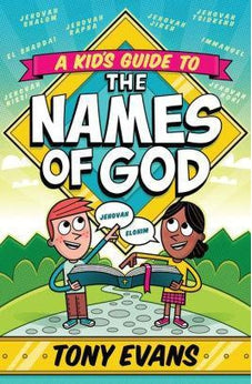 A Kid's Guide to the Names of God 9780736969611
