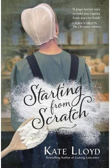 Starting from Scratch (Lancaster Discoveries Book 2) 9780736970235