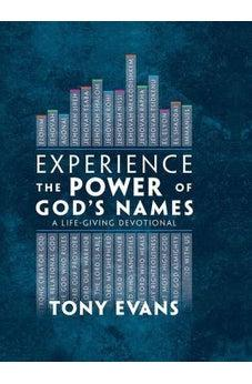 Experience the Power of God's Names: A Life-Giving Devotional 9780736971492
